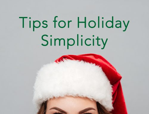 Top 10 Tips for Holiday Simplicity