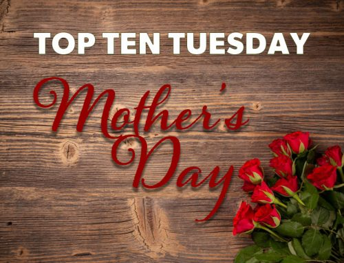 Top 10 Ways to Celebrate Mom