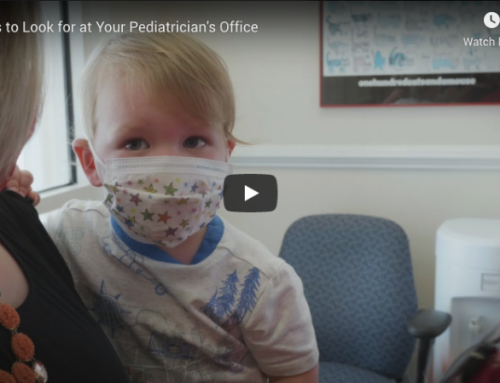 Mary Washington Pediatrics: Things to Look for at Your Pediatrician's Office