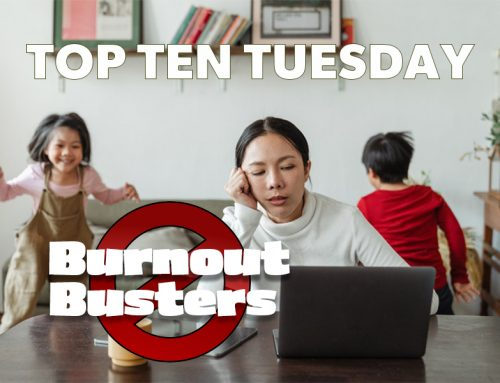 Top 10 Burnout Busters for Parents