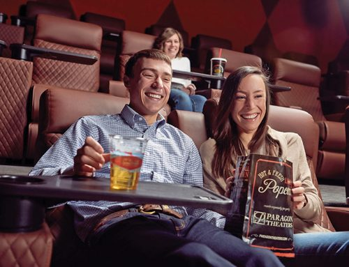 Paragon Theaters: Sit back. Indulge. You've earned it.